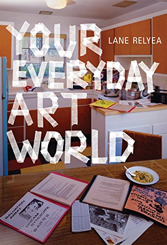 Your Everyday Art World (The MIT Press)