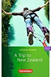 "Cornelsen English Library - Fiction: 6. Schuljahr, Stufe 2 - A Trip to New Zealand: Lektüre zu English G 21"". Mit Aufgaben und Activities"