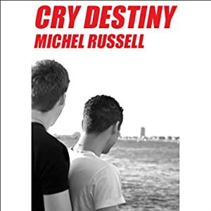 Cry Destiny Audiobook