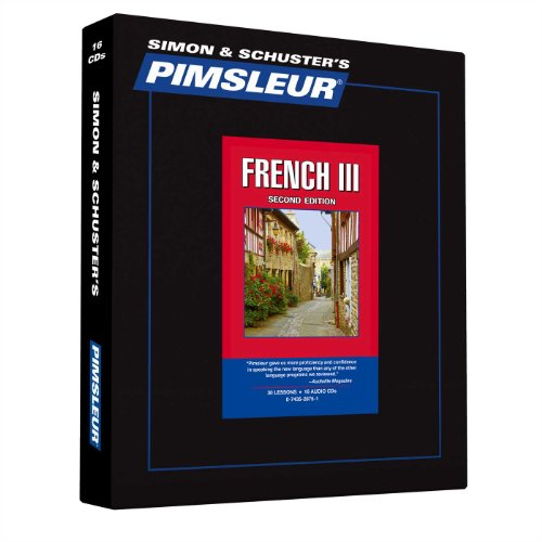 Pimsleur French Level 3 CD: Learn to Speak and Understand French with Pimsleur Language Programs (Comprehensive) (Rosetta Stone French Level 5)
