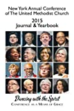 img - for New York Annual Conference of The United Methodist Church 2015 Journal & Yearbook book / textbook / text book