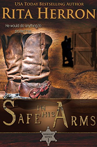 safe-in-his-arms-manhunt-series-book-1