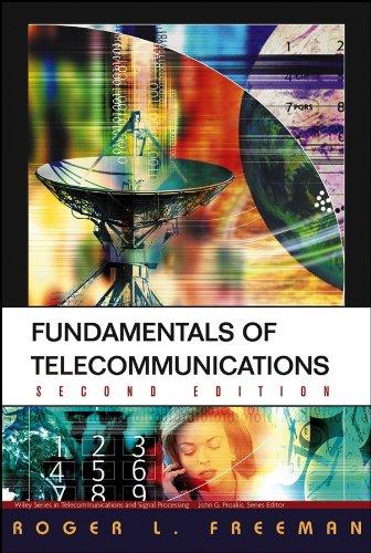 Fundamentals of Telecommunications, 2nd Edition