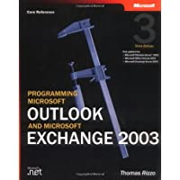 Programming Microsoft® Outlook® and Microsoft Exchange 2003 (Pro-Developer)