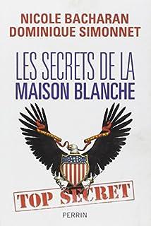 Les secrets de la Maison Blanche, Bacharan, Nicole