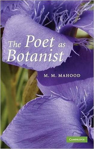 The Poet as Botanist by M. M. Mahood (2008-07-14)