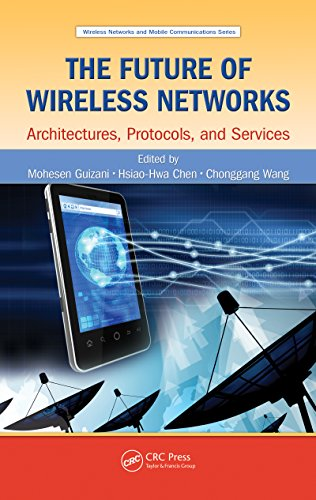Download The Future of Wireless Networks: Architectures, Protocols, and Services (Wireless Networks and Mobile Communications) Pdf