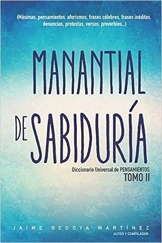 Manantial de sabiduría Tomo II: Diccionario universal de pensamientos (Spanish Edition) (Spanish)