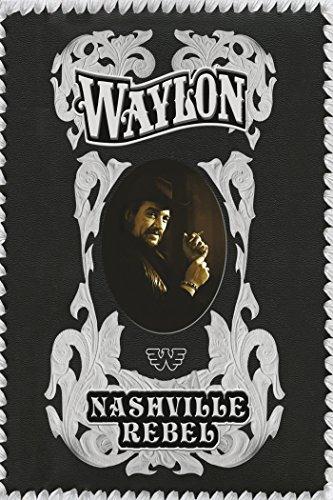 Amazon Com Waylon Jennings Nashville Rebel Waylon