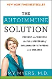 img - for The Autoimmune Solution: Prevent and Reverse the Full Spectrum of Inflammatory Symptoms and Diseases book / textbook / text book