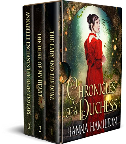 Chronicles of a Duchess: A Historical Regency Romance Collection