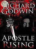 Apostle Rising: A Gripping Suspense Thriller