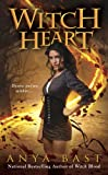Witch Heart by Anya Bast front cover