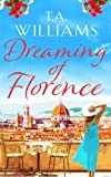 Dreaming of Florence: The feel-good read of the summer!