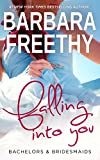 Download Falling Into You (Bachelors & Bridesmaids Book 5) in PDF ePUB Free Online