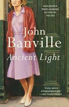 Ancient Light by [Banville, John]