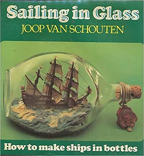 Sailing in glass how to make ships in bottles joop van schouten sailing in glass how to make ships in bottles joop van schouten 9780914814375 amazon books fandeluxe Images