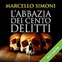 L'abbazia dei cento delitti (Codice Millenarius Saga 2) Audiobook by Marcello Simoni Narrated by Gino La Monica