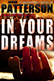 IN YOUR DREAMS (A Mark Appleton Thriller Book 3)