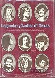 Legendary Ladies of Texas, , 0935014012