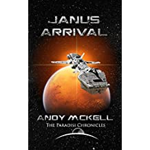 Janus Arrival: Journey's End (Janus Paradisi Book 3)