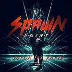 Spawn Point: The NextWorld Series, Book 2 | Jaron Lee Knuth