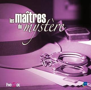 Les maîtres du mystère : [06] : avec fleurs et couronnes... [etc.], Maitre, Charles