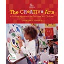 The Creative Arts: A Process Approach for Teachers and Children (5th Edition)