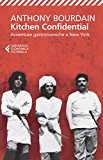 Kitchen Confidential (Universale economica Vol. 8029) (Italian Edition)