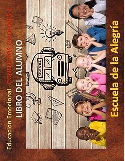 Educacion Emocional - Conflictos Escolares - Libro del alumno: Educamos para la VIDA (Educacion