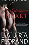 Shadowed Heart: A Luc and Summer Novel (Amour et Chocolat) (Volume 8)