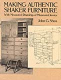 Making Authentic Shaker Furniture: With Measured Drawings of Museum Classics (Dover Woodworking)