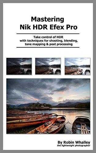 Mastering Nik HDR Efex Pro 2 ()