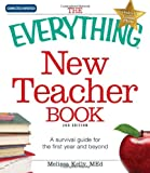 The Everything New Teacher Book, Melissa Kelly, 144050038X