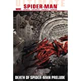 Ultimate Comics Spider-Man, Vol. 3: Death of Spider-Man Prelude