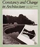Constancy and Change in Architecture, , 0890964726