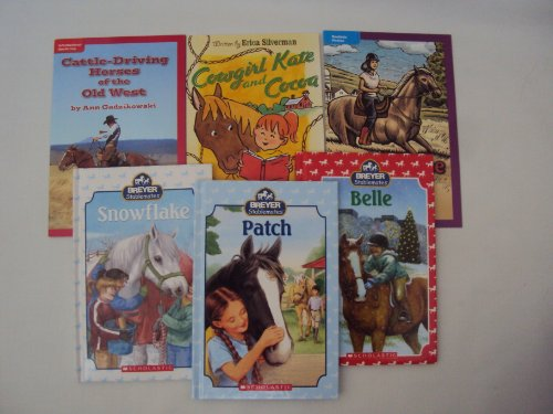 Breyer Stablemates Book Set - Level 3 Reader : Pony Horse Books for Girls : Stablemates : Patch - Belle - Snowflake - Cowgirl Kate and Cocoa - Rachel's Choice - Cattle Driving Horses of the Old West (Book Sets for Kids : Level 3 & 4 Reading)