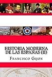 Historia Moderna de Las Espanas (II), Francisco Gijon, 1481984713