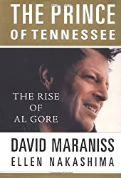 The Prince of Tennessee: Al Gore Meets His Fate: The Rise of Al Gore