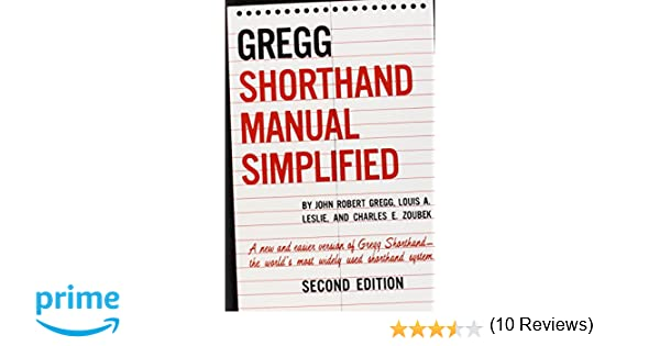 The Gregg Shorthand Manual Simplified John R Gregg Louis A