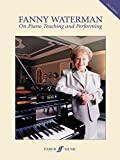 img - for On Piano Teaching and Performing (Faber Edition: The Waterman / Harewood Piano Series) book / textbook / text book