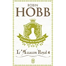 L'Assassin royal, tome 4 : Le Poison de la vengeance-Covers May Vary (Science Fiction) (French Edition)