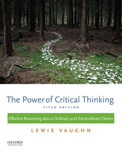 199385424 - The Power of Critical Thinking: Effective Reasoning about Ordinary and Extraordinary Claims