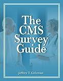 The CMS Survey Guide, Jeffrey T. Coleman, 1578395593