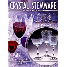 Crystal Stemware: Identification Guide