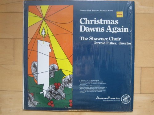 - Christmas Dawns Again. Vinyl LP for choir directors. Includes musical scores
