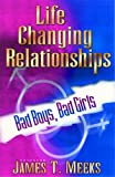 Life Changing Relationships, James Meeks, 0802429947