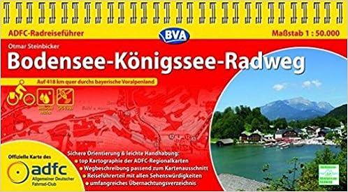 Adfc Radreisefuhrer Bodensee Konigssee Radweg 1 50 000 Praktische