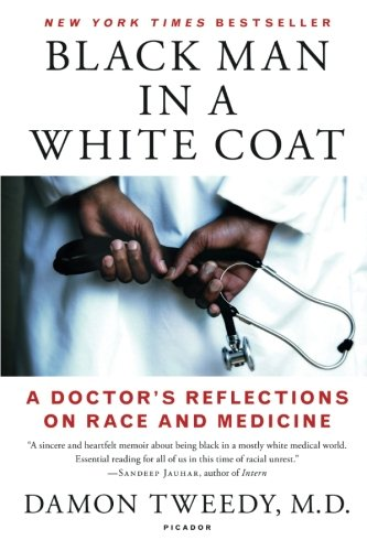 Black Man in a White Coat: A Doctor