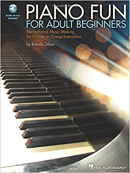 Piano Fun for Adult Beginners: Recreational Music Making for Private